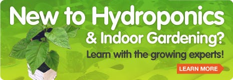 New to Hydroponics and Indoor gardening