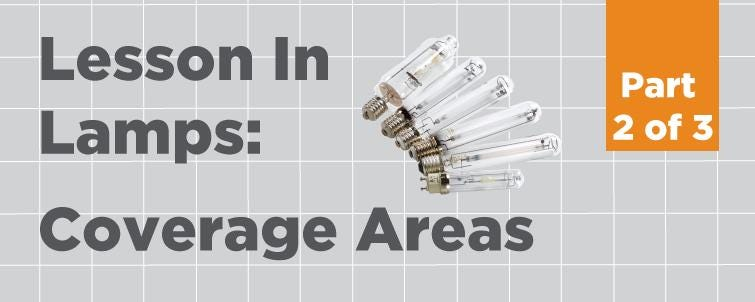 [Lesson In Lamps] Coverage Areas (Part 2 of 3)