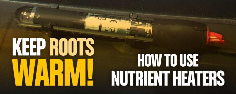 Cold War Heroes - How to Use Nutrient Heaters