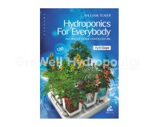 Hydroponics for Everybody: All about Home Horticulture Book